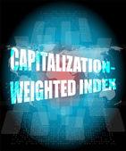 Marktkapitalisierung gewichteter index wörter auf touch-screen-oberfläche — Stockfoto