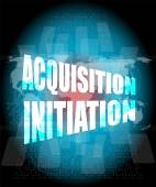 Acquisition initiation word on digital screen. financial background — Stock Photo