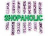 3d imagen Shopaholic  issues concept word cloud background — Stock Photo
