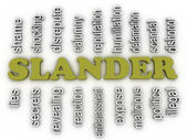3d image Slander issues concept word cloud background — Stock Photo