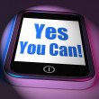 Постер, плакат: Yes You Can On Phone Displays Motivate Encourage Success