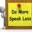 Do More Speak Less Note Means Be Productive Or Constructive — Stock Photo #53004247