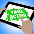 Постер, плакат: Take Action Tablet Means Urge Inspire Or Motivate