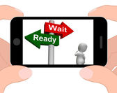 Ready Wait Signpost Displays Prepared  and Waiting — Stock Photo