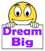 Dream Big On Sign Means Ambition Future Hope — Stock Photo