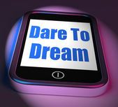 Dare To Dream On Phone Displays Big Dreams — Stock Photo