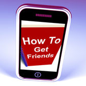How to Get Friends on Phone Represents Getting Buddies — Stock Photo
