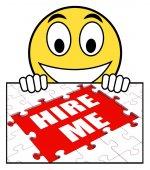 Hire Me Sign Means Job Candidate Or Freelancer — Foto de Stock