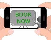 Book Now Phone Shows Reserving Or Arranging — Stock Photo