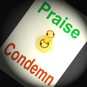 Praise Condemn Switch Means Congratulating Or Telling Off — Stock Photo