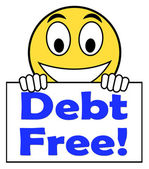 Debt Free On Sign Means Free From Financial Burden — Stock Photo
