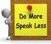 Do More Speak Less Note Means Be Productive Or Constructive — Foto Stock