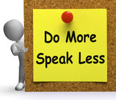 Do More Speak Less Note Means Be Productive Or Constructive — Stock Photo