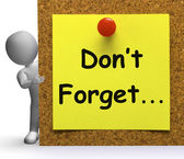Don't Forget Note Means Important Remember Or Forgetting — Foto Stock