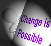 Change Is Possible Sign Displays Reforming And Improving — Stock Photo
