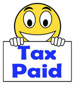 Tax Paid On Sign Shows Duty Or Excise Payment — Stock Photo