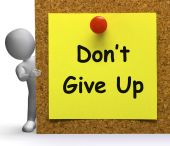 Don't Give Up Note Means Never Or Quit — Stock Photo