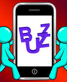 Buzz On Phone Displays Awareness Exposure And Publicity — Stock Photo