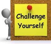 Challenge Yourself Note Means Be Determined Or Motivated — Stok fotoğraf