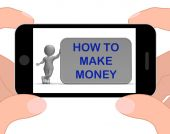 How To Make Money Phone Means Prosper And Generate Income — Stock Photo