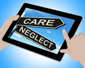Care Neglect Tablet Shows Caring Or Negligent — Stock Photo