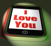 I Love You On Phone Displays Adore Romance — Foto de Stock