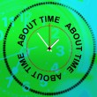 About Time Represents Being Late And Hurry — Stock Photo #53359547