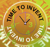 Time To Invent Means Innovations Make And Inventions — Stock Photo