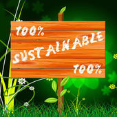 One Hundred Percent Indicates Sustainable Sustaining And Eco — Stock Photo