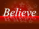 Belief Shows Believe In Yourself And Hope — Stock Photo