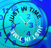 Just In Time Indicates Being Late And Eventually — Stock Photo