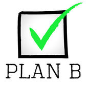 Plan B Represents Fall Back On And Alternative — Stock Photo