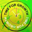 Time For Growth Represents Development Improve And Rise — Stock Photo #53360929