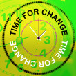 Time For Change Shows Revise Changing And Difference — Stok fotoğraf