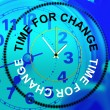 Time For Change Shows Reform Rethink And Changing — Foto de Stock