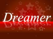 Dreamer Dream Shows Vision Daydreamer And Goals — Stock Photo