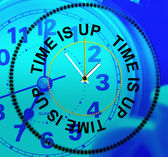 Time Is Up Indicates Behind Schedule And Checking — Stock Photo