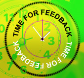 Time For Feedback Indicates Evaluation Satisfaction And Response — Stock Photo