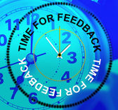 Time For Feedback Shows Response Comment And Survey — Stock Photo