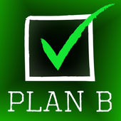 Plan B Represents Fall Back On And Alternate — Stock Photo