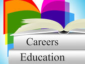 Education Career Indicates Line Of Work And College — Stock Photo