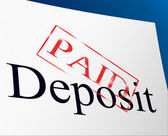 Paid Deposit Shows Part Payment And Advance — Stock Photo