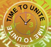 Time To Unite Shows Working Together And Cooperation — Stock Photo