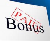 Bonus Paid Shows For Free And Gratis — Stock Photo