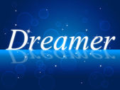 Dreamer Dream Indicates Imagination Daydreamer And Aspiration — Stock Photo