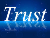 Trust Faith Indicates Believe In And Trusted — Stock Photo