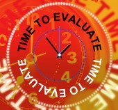 Time To Evaluate Indicates Opinion Evaluation And Calculate — Foto Stock