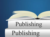 Books Publishing Shows Textbook E-Publishing And Publisher — Stock Photo