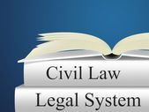 Civil Law Means Attorney Judicial And Legal — Stock Photo