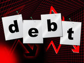 Debts Debt Indicates Financial Obligation And Liabilities — Stock Photo